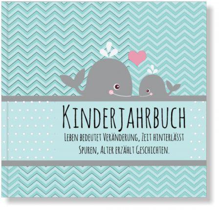 Kinderjahrbuch Wal - Babytagebuch, zauberhaftes Geschenk zur Geburt oder 1. Geburtstag