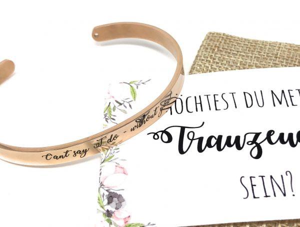 Hochzeit Geschenk Trauzeugin Armreif mit Gravur, Karte und Jutesäckchen - Willst du meine Trauzeugin
