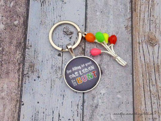 Anhänger Das Leben ist bunt, Schlüssel, Schlüsselanhänger, Geschenk zum Einzug, Geschenk zum Zusamme