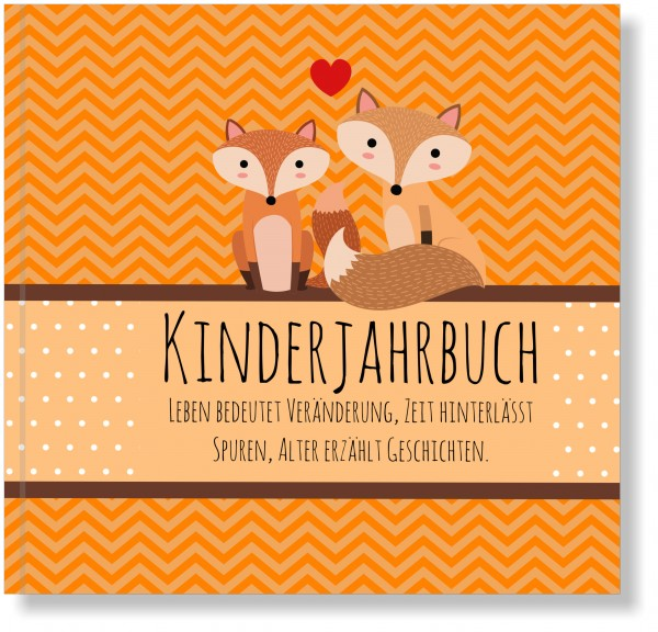 Kinderjahrbuch Fuchs - Babytagebuch, zauberhaftes Geschenk zur Geburt oder 1. Geburtstag