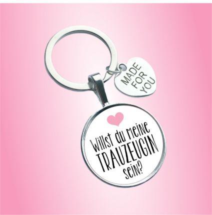 Schlüsselanhänger für die Trauzeugin und Freundin - Willst du meine Trauzeugin werden?