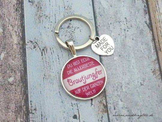 Brautjungfer Anhänger, Schlüsselanhänger, Geschenk Freundin der Braut, Geschenk zur Hochzeit, beste